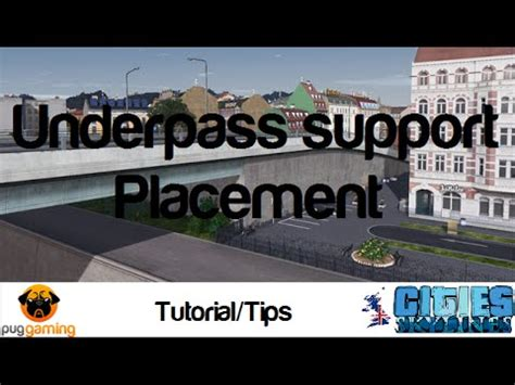Cities: Skylines - Under/Overpass Placement Tutorial, Tips